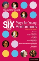Producers' Choice: Six Plays for Young P