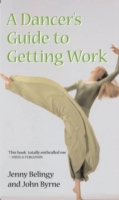 Dancer's Guide to Getting Work