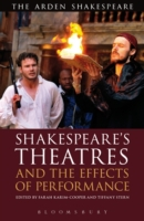 Shakespeare's Theatres and the Effects o