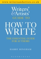 Writers' & Artists' Guide to How to Writ