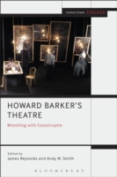 Howard Barker's Theatre: Wrestling with