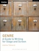 Genre: A Guide to Writing for Stage and