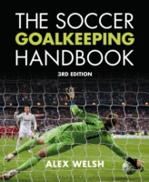 Soccer Goalkeeping Handbook 3rd Edition
