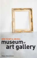 How to Get a Job in a Museum or Art Gall