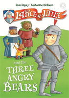 Sir Lance-a-Little and the Three Angry B