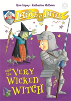 Sir Lance-a-Little and the Very Wicked W