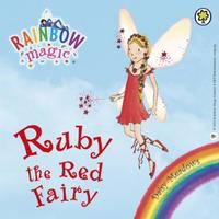 Ruby the Red Fairy: The Rainbow Fairies Book 1