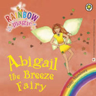 Abigail The Breeze Fairy: The Weather Fairies Book 2