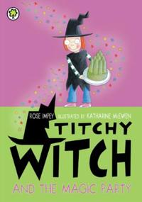Titchy Witch: Titchy Witch And The Magic