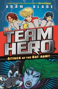Team Hero: Attack of the Bat Army