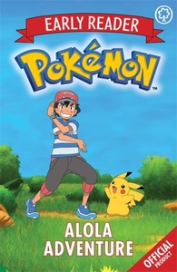 The Official Pokemon Early Reader: Alola