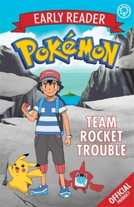 The Official Pokemon Early Reader: Team