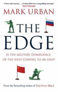 The Edge: Is the Military Dominance of the West Co