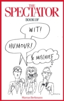 The Spectator Book of Wit, Humour and Mi