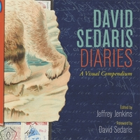 David Sedaris Diaries: A Visual Compendi