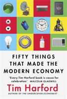 Fifty Things that Made the Modern Econom