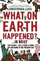What on Earth Happened?... in Brief