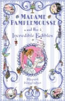 Madame Pamplemousse and Her Incredible E