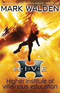 H.I.V.E. (HIGHER INSTITUTE OF VILLAINOUS