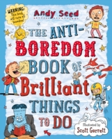 Anti-boredom Book of Brilliant Things To