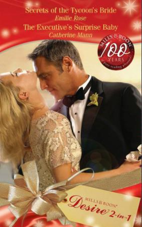 Secrets of the Tycoon's Bride / The Exec