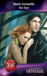My Spy (Mills & Boon Intrigue) (Mission: