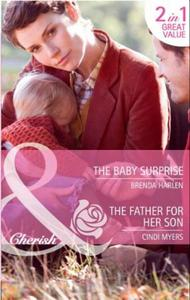 Baby Surprise / The Father for Her Son: