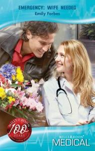 Emergency: Wife Needed (Mills & Boon Med