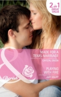 Made for a Texas Marriage / Playing with