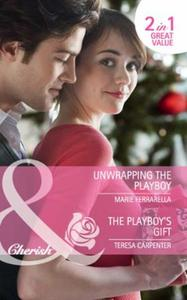 Unwrapping the Playboy / The Playboy's G