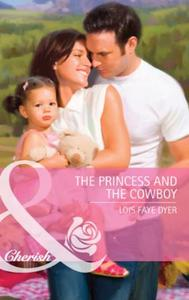 Princess and the Cowboy (Mills & Boon Ch