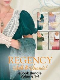 Regency Silk & Scandal eBook Bundle Volu