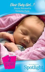 Their Baby Girl...?: The Baby Mission /