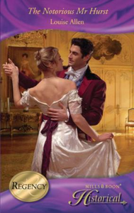Notorious Mr Hurst (Mills & Boon Histori