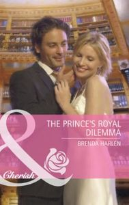Prince's Royal Dilemma (Mills & Boon Che