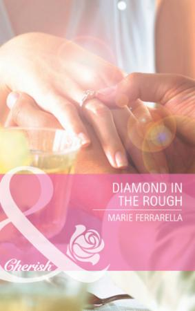 Diamond in the Rough (Mills & Boon Cheri