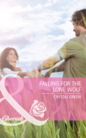 Falling for the Lone Wolf (Mills & Boon