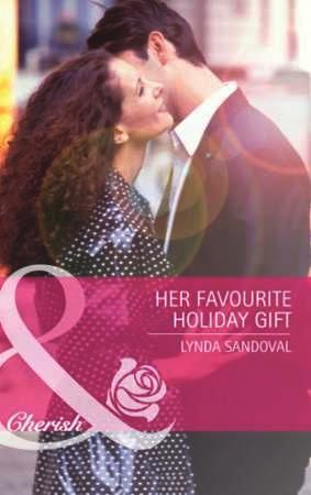 Her Favourite Holiday Gift (Mills & Boon