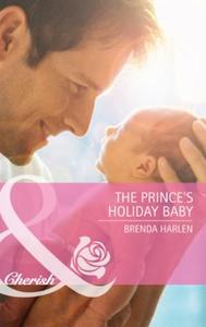 Prince's Holiday Baby (Mills & Boon Cher