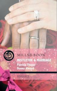 Mistletoe & Marriage: Snowbound Cowboy /