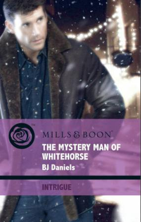 Mystery Man of Whitehorse (Mills & Boon
