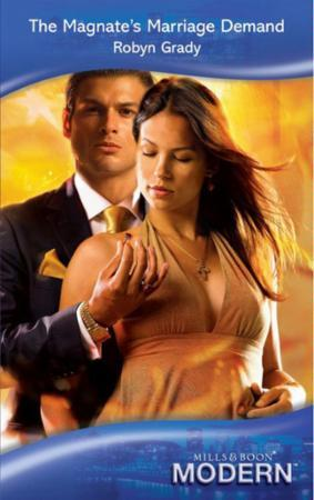 Magnate's Marriage Demand (Mills & Boon