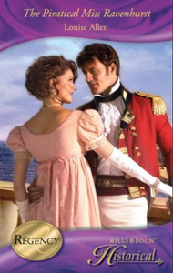 Piratical Miss Ravenhurst (Mills & Boon