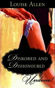 Disrobed and Dishonored (Mills & Boon Hi