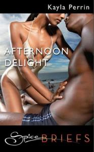 Afternoon Delight (Mills & Boon Spice Br