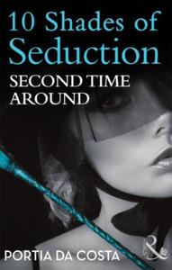 Second Time Around (Mills & Boon Spice B