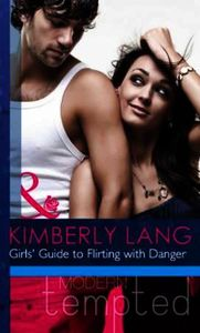 Girls' Guide to Flirting with Danger (Mi