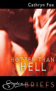 Hotter Than Hell (Mills & Boon Spice Bri