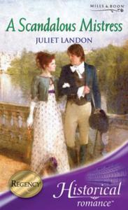 Scandalous Mistress (Mills & Boon Histor