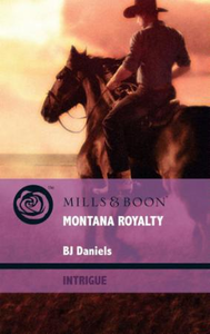 Montana Royalty (Mills & Boon Intrigue)